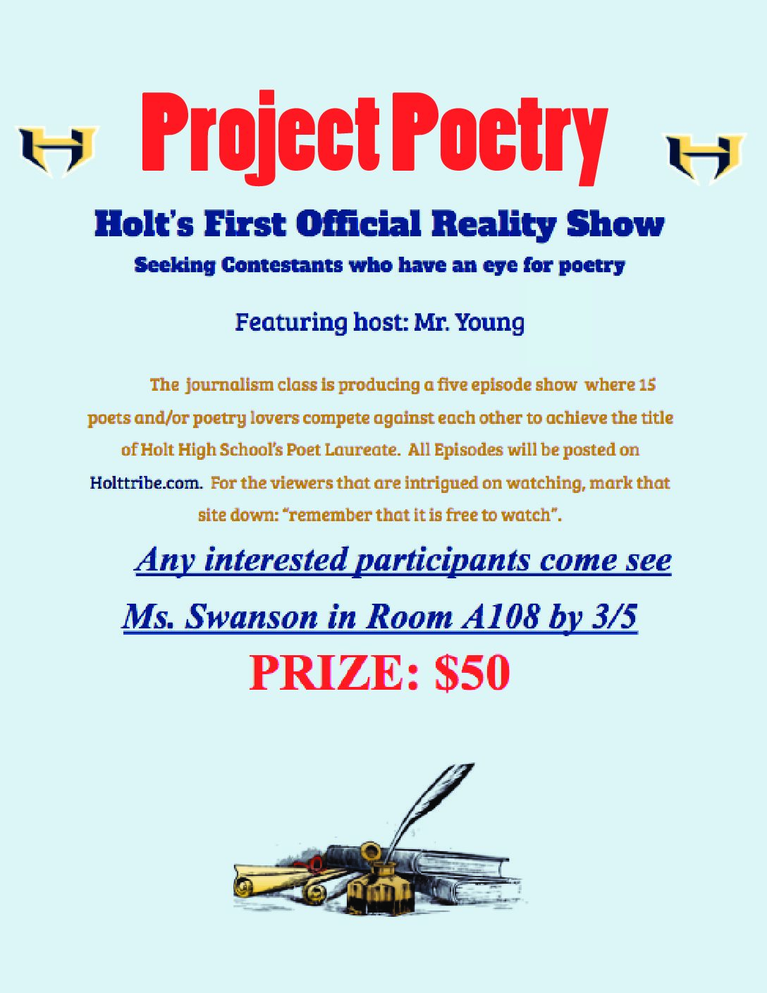 Project Poetry: Holt's First Official Reality TV Show
