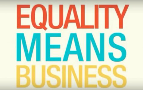 Equality is the most important thing when it comes to business.