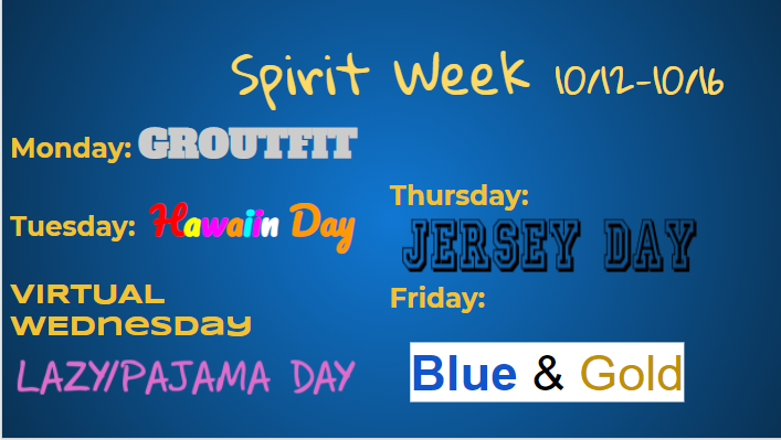Oct. 12-16 is Spirit Week and on virtual Wednesday, feel free to stay cozy all day.