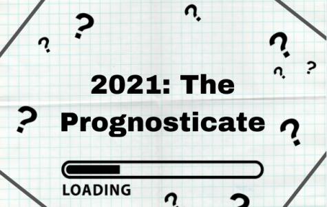 2021: The Prognosticate
